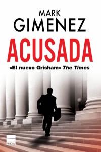 Mark-Giménez-Principal-de-los-Libros-Acusada-bestseller